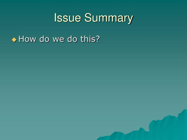 Issue Summary