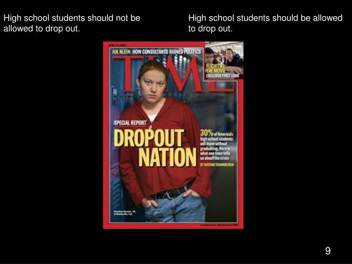 Dropouts,