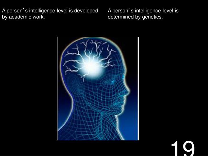 Intelligence,