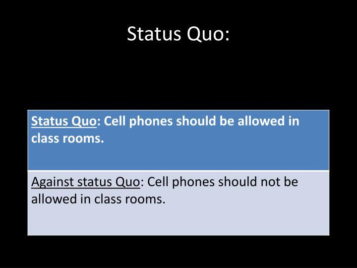 Status Quo: