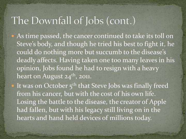 The Downfall of Jobs (cont.)