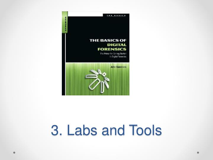 3 labs and tools