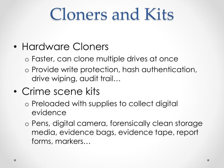 Cloners and Kits