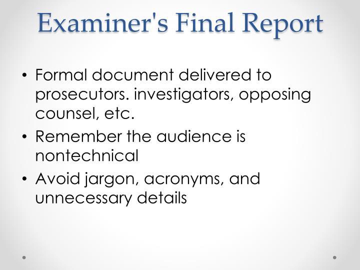 Examiner's Final Report