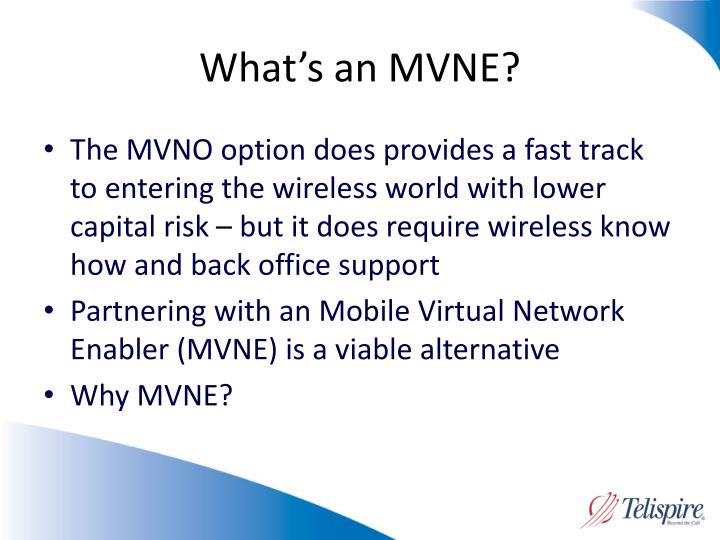 What's an MVNE?