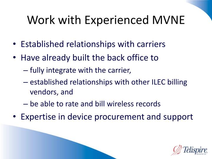 Work with Experienced MVNE