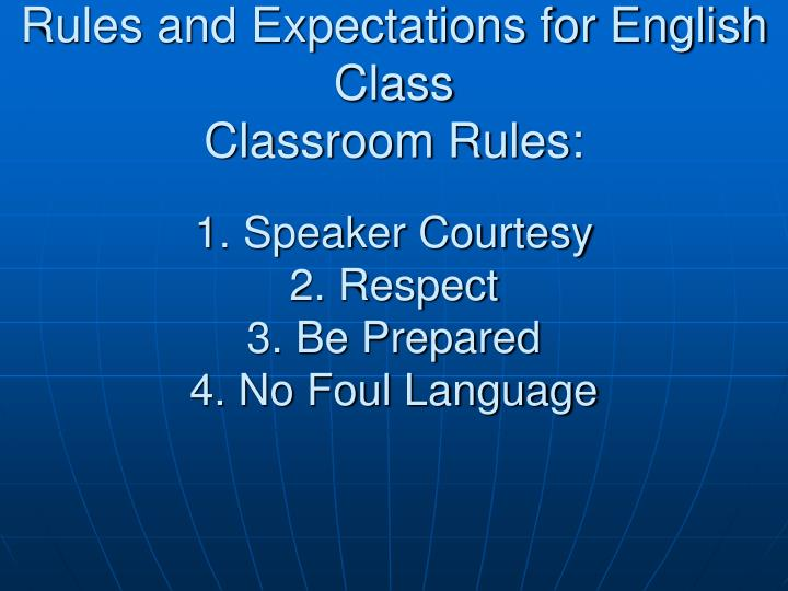 Rules and Expectations for English Class
