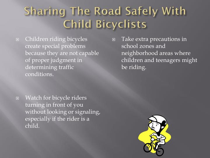 Sharing The Road Safely With