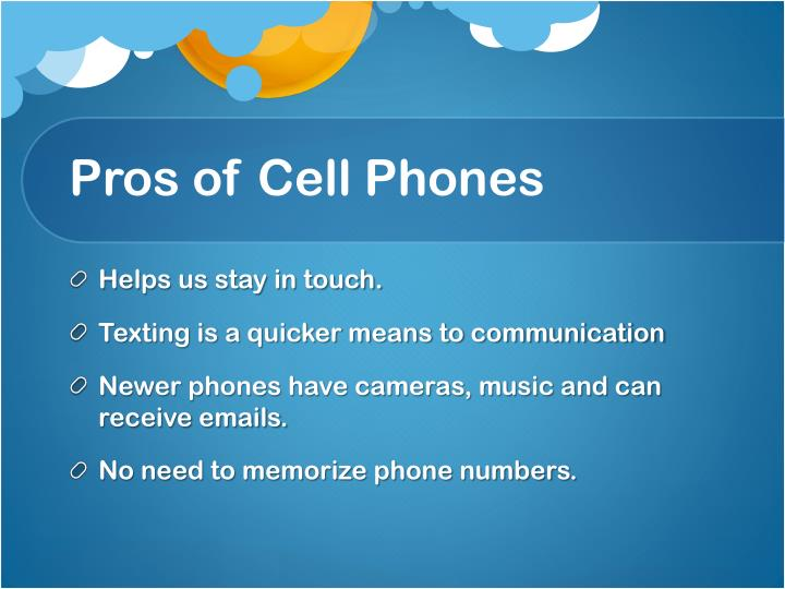 Pros of Cell Phones