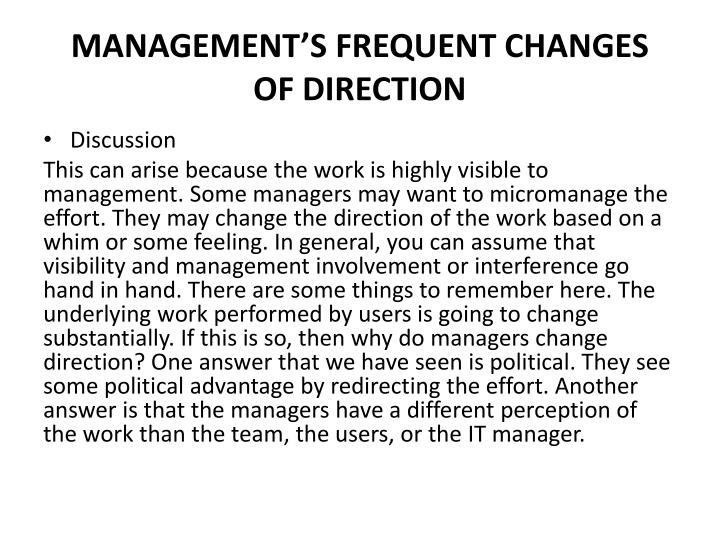 MANAGEMENT'S FREQUENT CHANGES