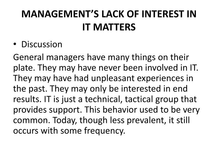 MANAGEMENT'S LACK OF INTEREST IN