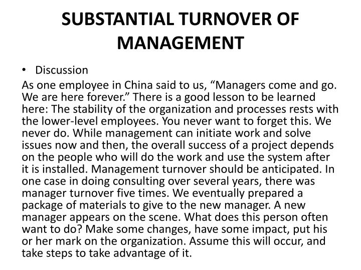 SUBSTANTIAL TURNOVER OF MANAGEMENT