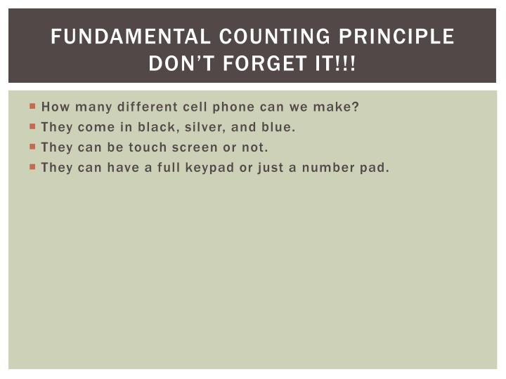 Fundamental counting principle don t forget it
