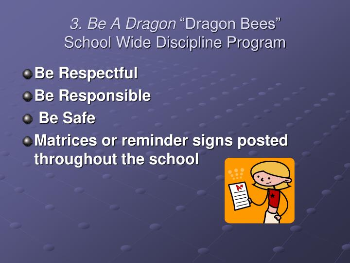 3. Be A Dragon
