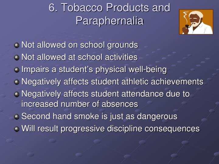 6. Tobacco Products and Paraphernalia
