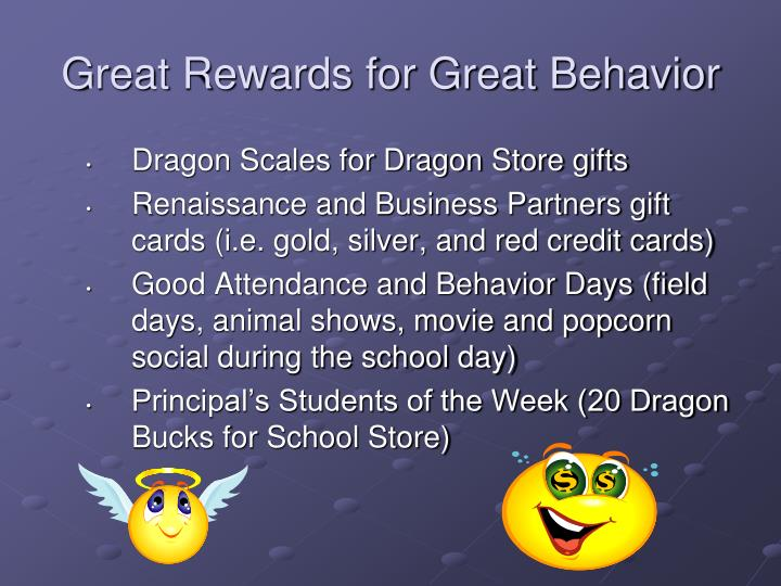 Great Rewards for Great Behavior