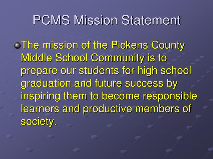PCMS Mission Statement