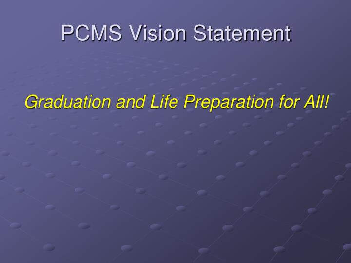 PCMS Vision Statement