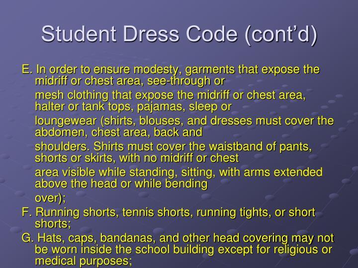 Student Dress Code (cont'd)