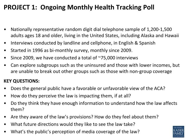 PROJECT 1:  Ongoing Monthly Health Tracking Poll