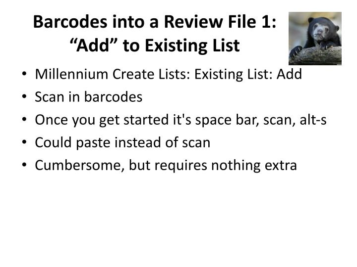 Barcodes into a Review File 1: