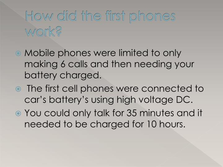 How did the first phones work?