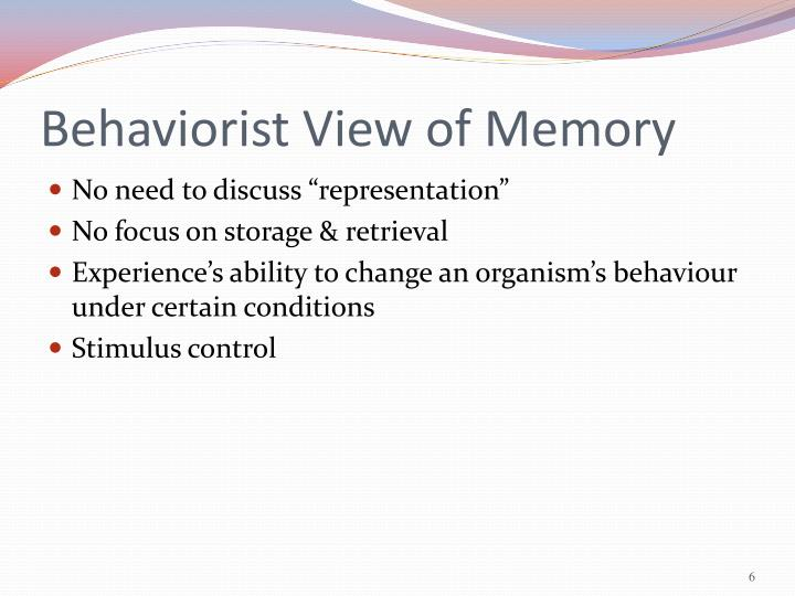 Behaviorist View of Memory