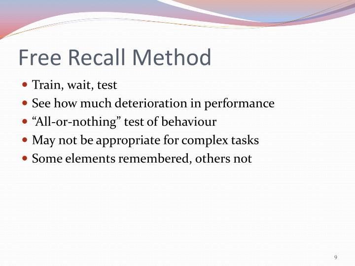 Free Recall Method
