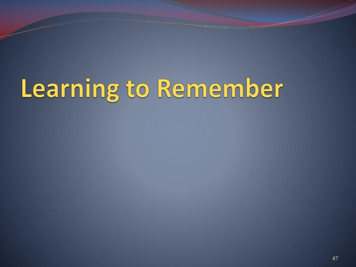 Learning to Remember