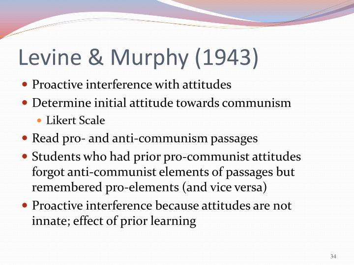 Levine & Murphy (1943)