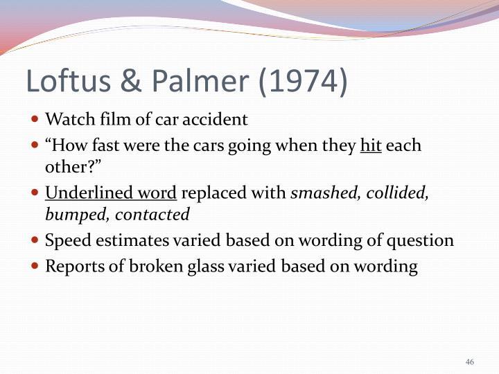 Loftus & Palmer (1974)