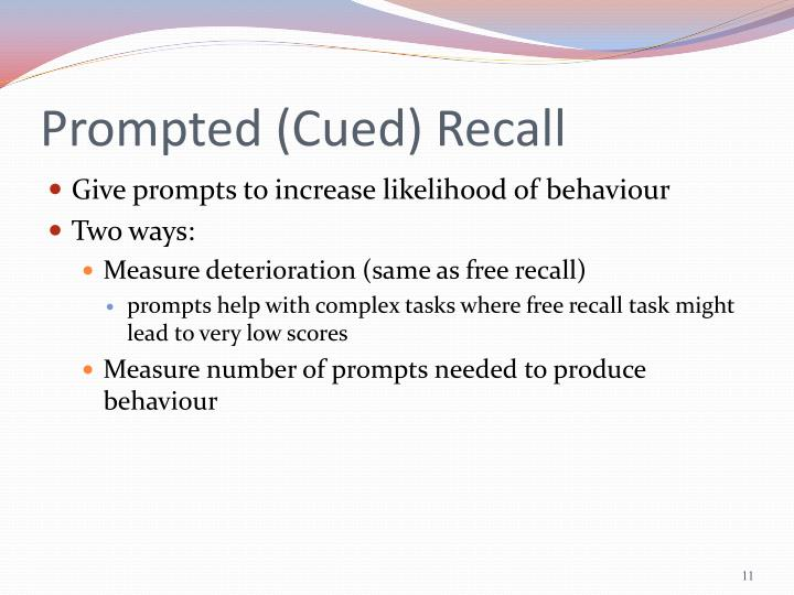 Prompted (Cued) Recall