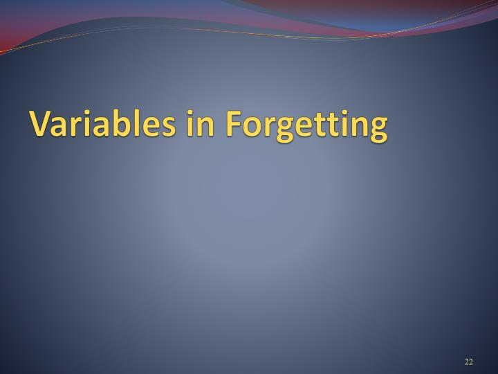 Variables in Forgetting