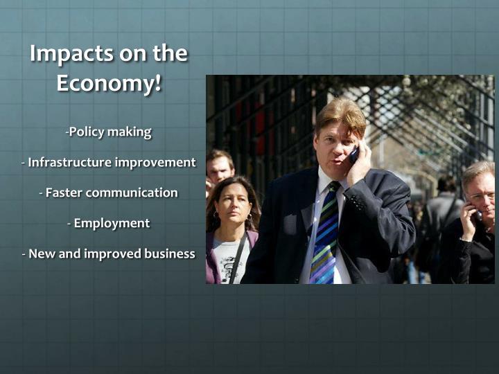 Impacts on the Economy!