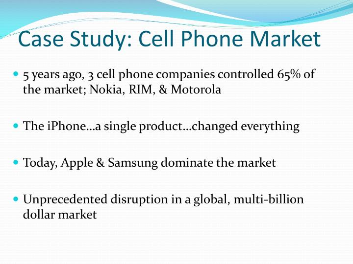 Case Study: Cell Phone Market