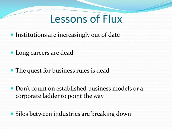 Lessons of Flux
