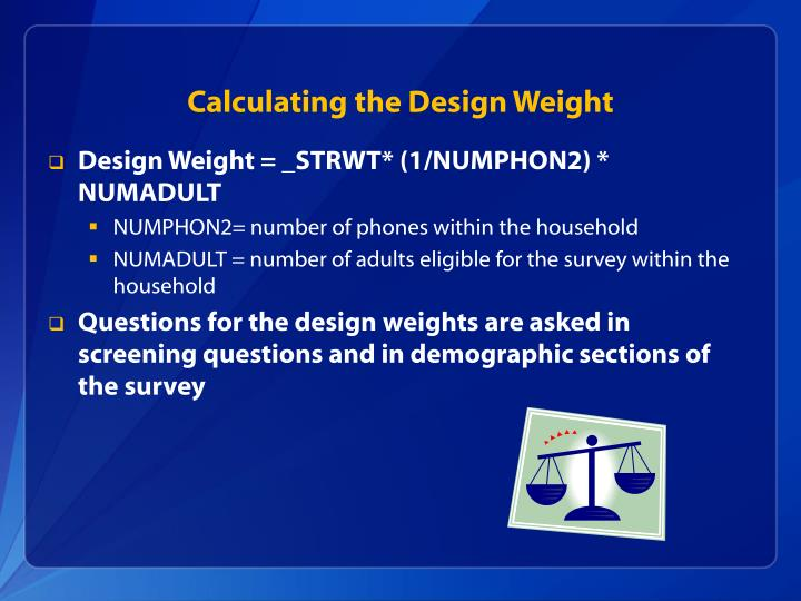 Calculating the Design Weight