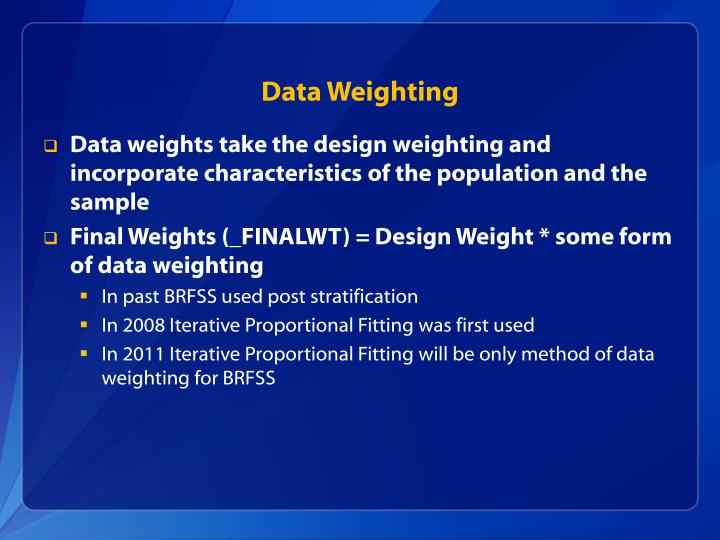 Data Weighting