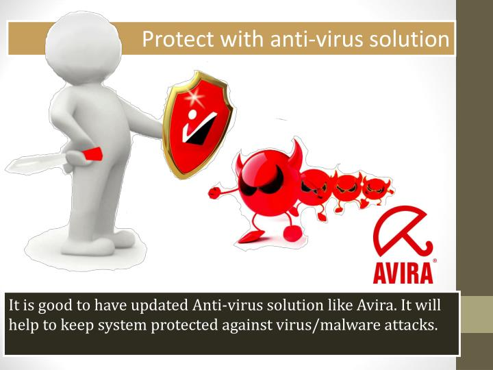 Protect with anti-virus solution