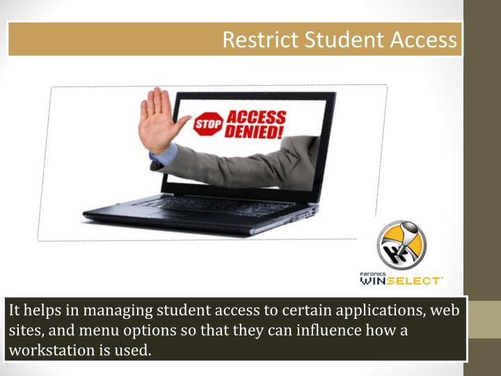 Restrict Student Access