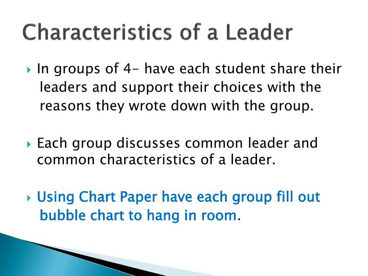 leader characteristics essay Effective leadership essay sample when describing the ideal characteristics of a good leader, there are essential skills that a good manger should portray.