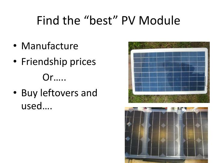 "Find the ""best"" PV Module"