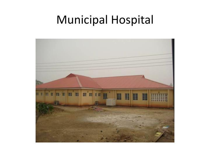 Municipal Hospital