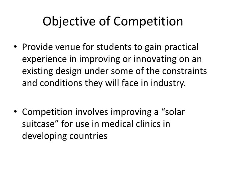 Objective of Competition