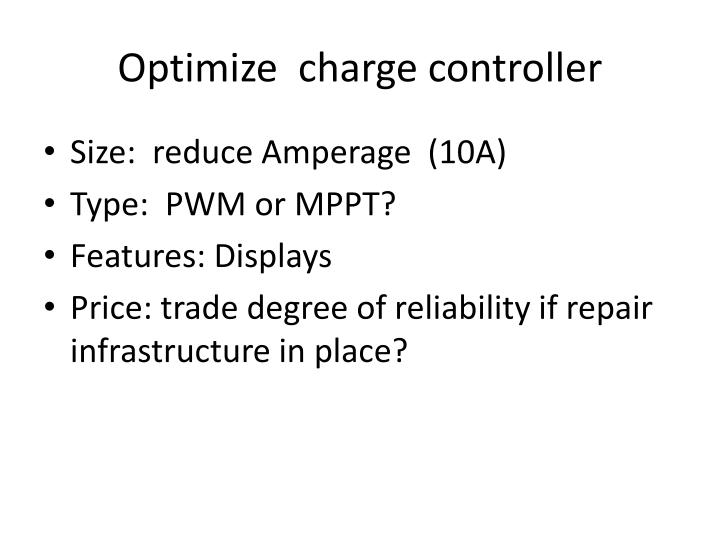 Optimize  charge controller