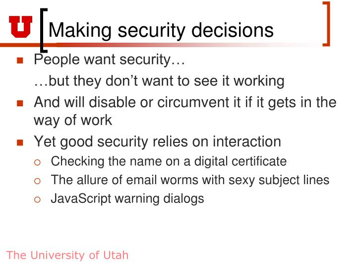 Making security decisions