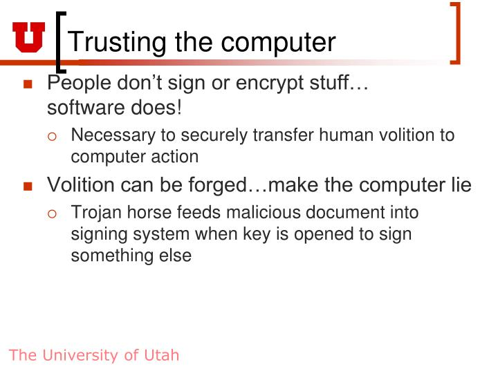 Trusting the computer