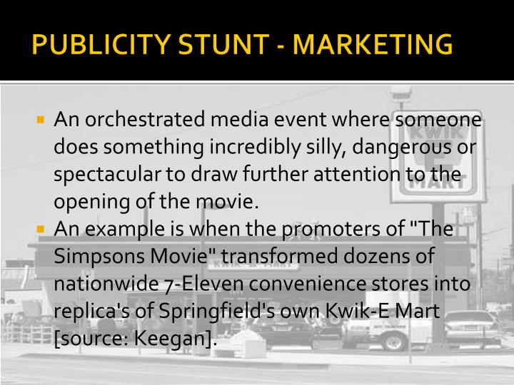 PUBLICITY STUNT - MARKETING