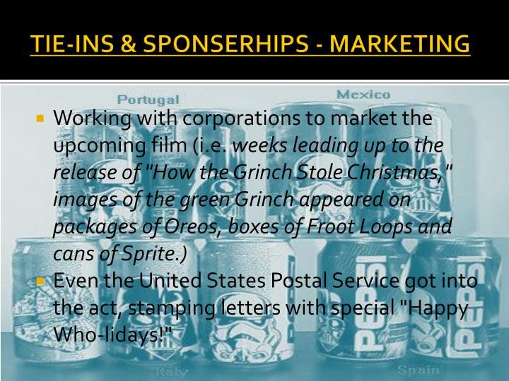TIE-INS & SPONSERHIPS - MARKETING
