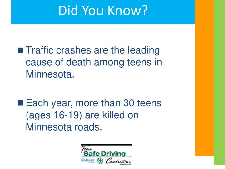 Traffic crashes are the leading cause of death among teens in Minnesota.
